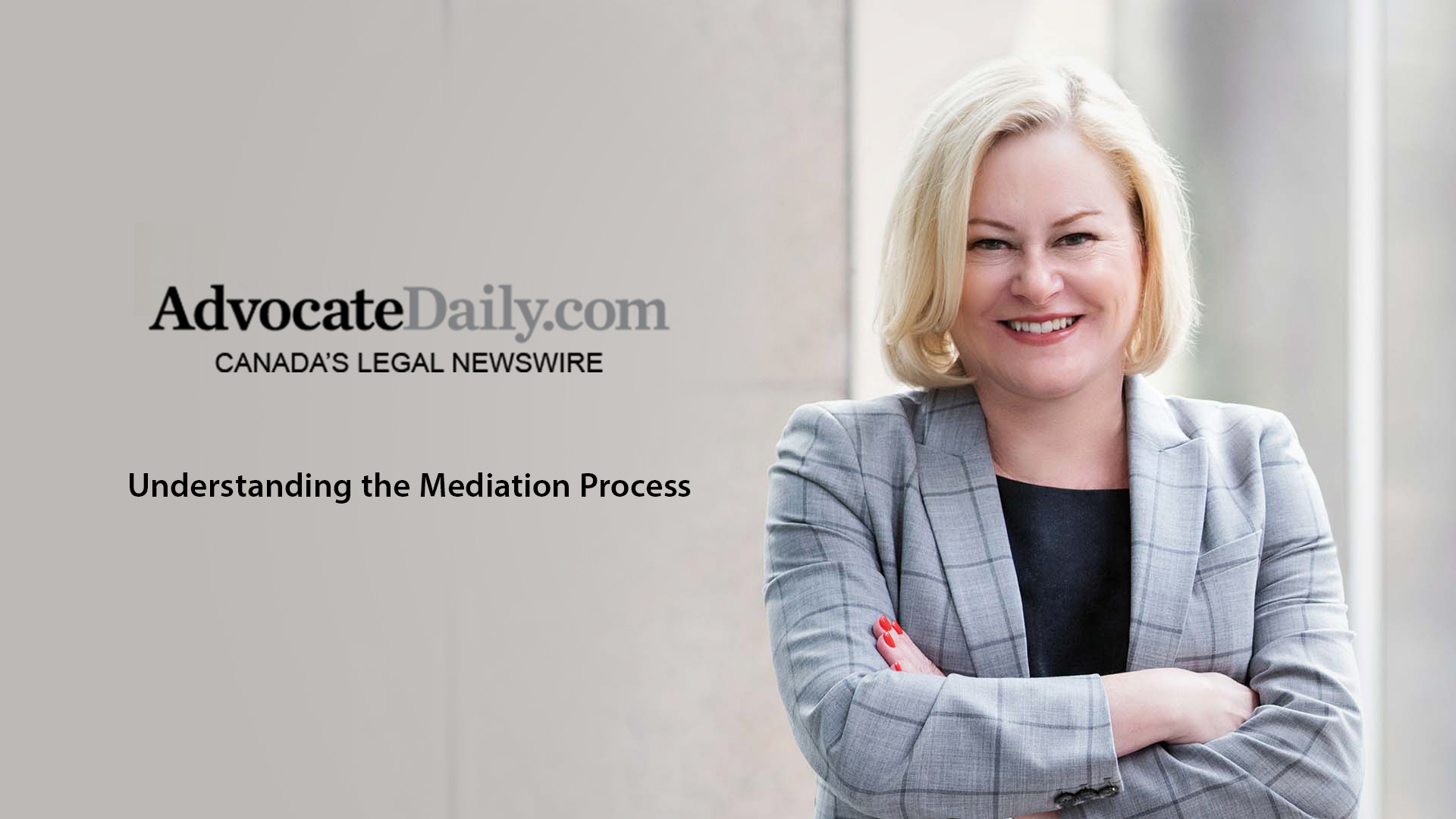 """Kelly D. Jordan featured on Advocate Daily: """"Understanding the mediation process is important""""."""